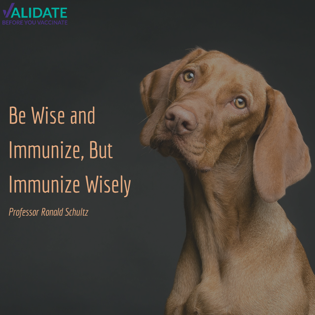 For Our Pets – Be Wise and Immunize, But Immunize Wisely