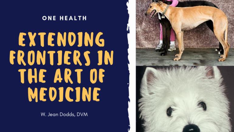 One Health: Extending Frontiers in the Art of Medicine
